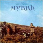 Myrrh. Robin Williamson. 1972